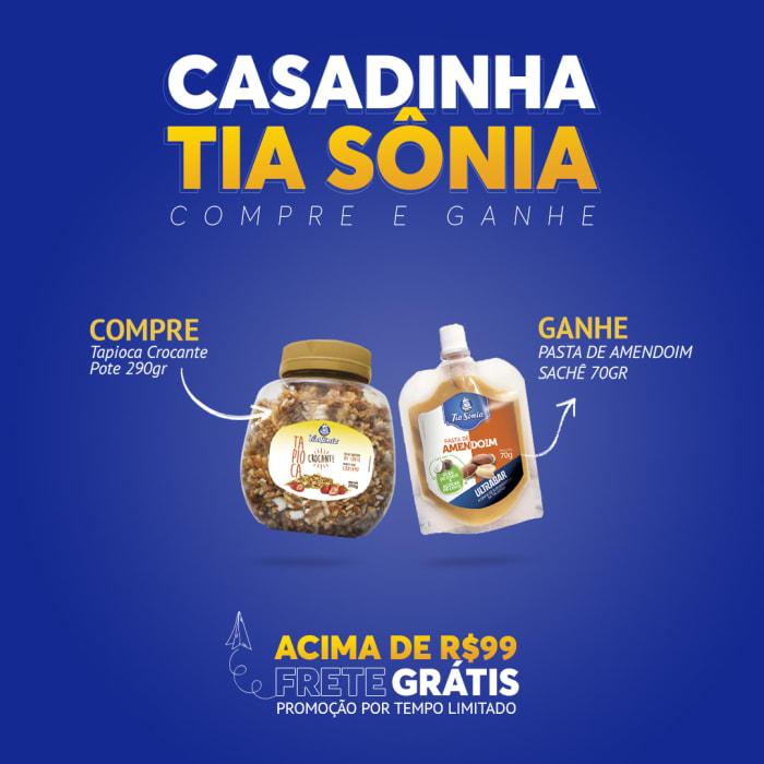Compre Tapioca Crocante 290gr e Ganhe Pasta de Amendoim Sachê